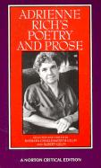Adrienne Rich's Poetry and Prose: Poems, Prose, Reviews, and Criticism