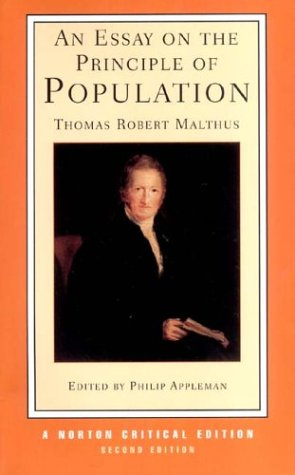 An Essay on the Principle of Population (Second Edition)  (Norton Critical Editions) - Thomas Robert Malthus