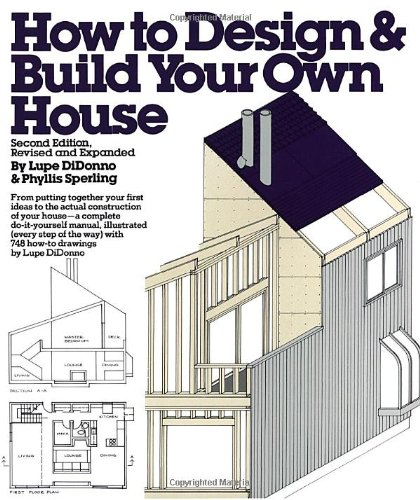 How to Design and Build Your Own House - Lupe Di Donno