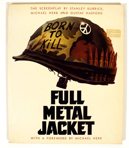 Full Metal Jacket - Kubrick, Stanley