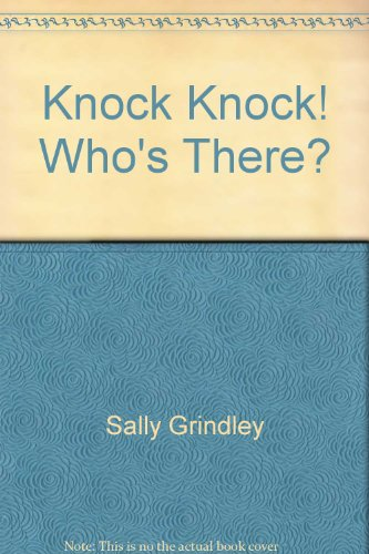 Knock,knock!who's Ther - Sally Grindley