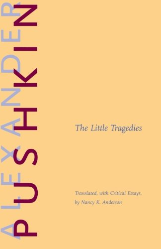 The Little Tragedies - Alexander Pushkin