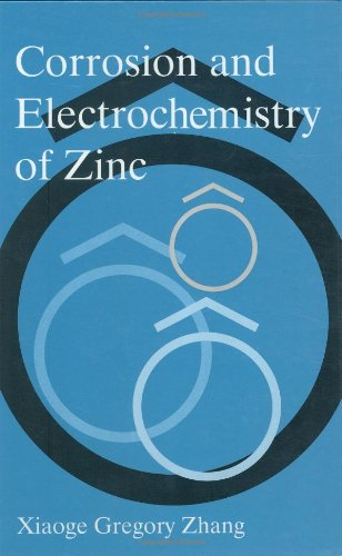Corrosion and Electrochemistry of Zinc - Xiaoge Gregory Zhang