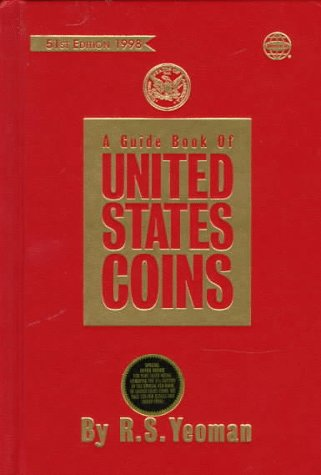 A Guide Book of United States Coins, 1998 (Serial) - R. S. Yeoman