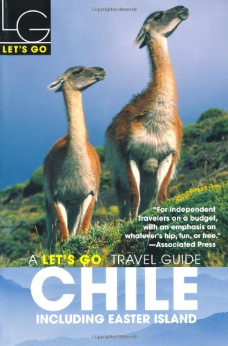 Let's Go Chile 2nd Edition: Including Easter Island - Daniel Spitzer; Lucas Tate