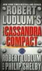 The Cassandra Compact : International Edition - Robert Ludlum