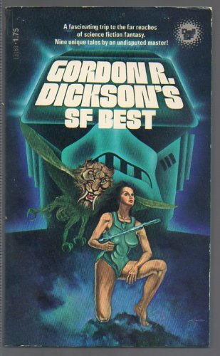 Gordon R. Dickson's SF Best - Gordon R. Dickson; James Frenkel