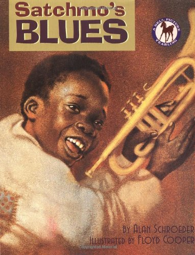 Satchmo's Blues (Picture Yearling Book) - Alan Schroeder
