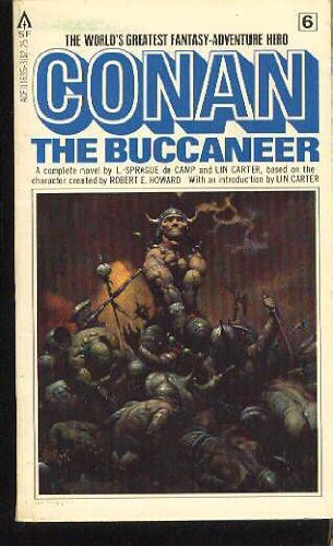 Conan the Buccaneer (Conan #6) - L. Sprague De Camp; Lin Carter
