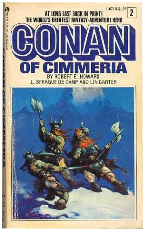 Conan of Cimmeria - Robert E. Howard