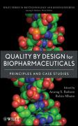 Quality by Design for Biopharmaceuticals: Principles and Case Studies