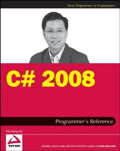 C# 2008 Programmer's Reference - Wei-Meng Lee