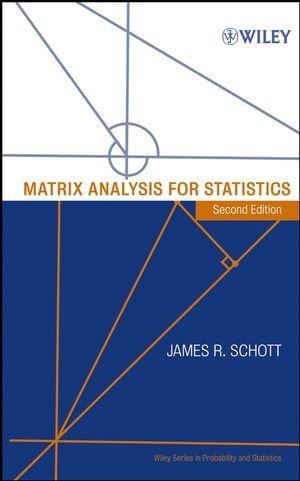 Matrix Analysis for Statistics - James R. Schott