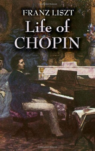 Life of Chopin (Dover Books on Music) - Franz Liszt