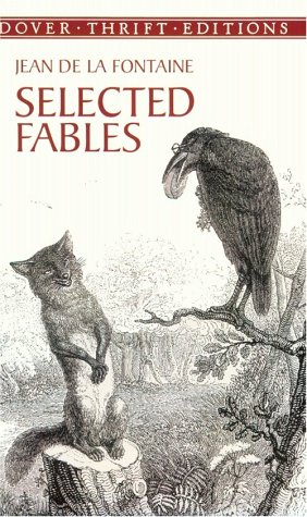 Selected Fables (Dover Thrift Editions) - Jean de La Fontaine