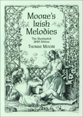 Moore's Irish Melodies - Moore, Thomas
