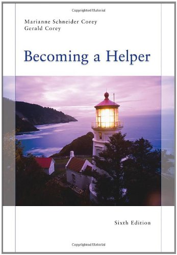 Becoming a Helper, 6th Edition (Introduction to Human Services) - Marianne Schneider Corey, Gerald Corey