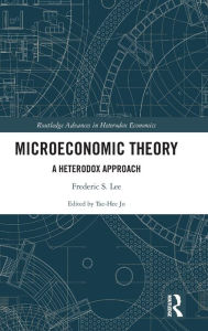 Post Keynesian Microeconomic Theory (Routledge Frontiers of Political Economy)
