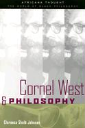 Cornel West and Philosophy - Johnson, Clarence Shole; Johnson, C.; Johnson Clarenc