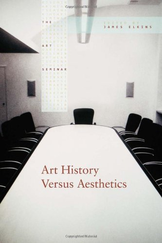 Art History Versus Aesthetics (The Art Seminar) - James Elkins