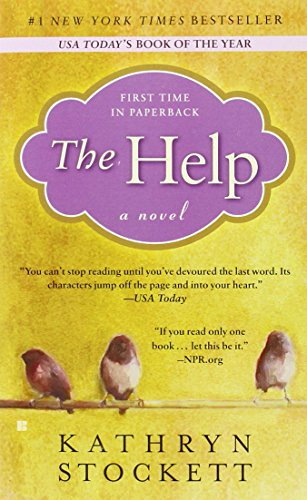 The Help : A Novel - Kathryn Stockett