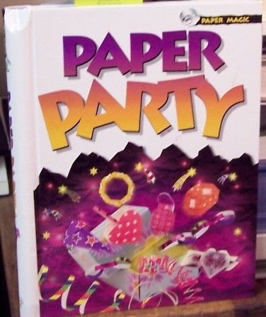 Paper Party [Unknown Binding] By Folder, Alan