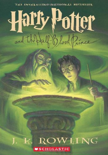 Harry Potter and the Half-Blood Prince (Book 6) - Rowling, J.K.