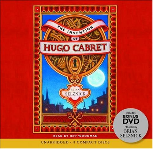 The Invention of Hugo Cabret - Audio Library Edition - Brian Selznick