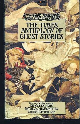 The Times Anthology Of Ghost Stories - Penelope Fitzgerald, John Stevens & Other Various Authors F. Terry Newman