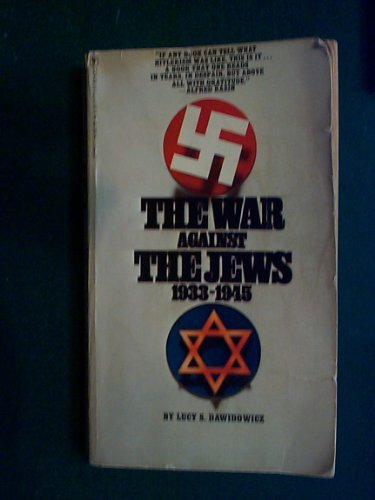 The War Against the Jews - Lucy S. Dawidowicz