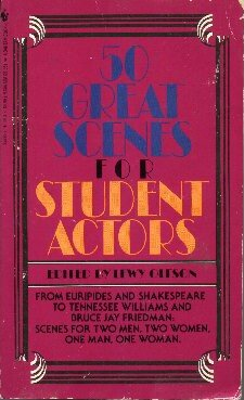 50 GREAT SCENES FOR STUDENT ACTORS - Lewy Oleson
