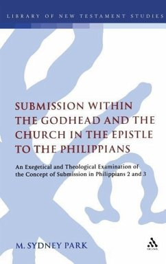Submission Within the Godhead and the Church in the Epistle to the Philippians: An Exegetical and Theological Examination of the Concept of Submission