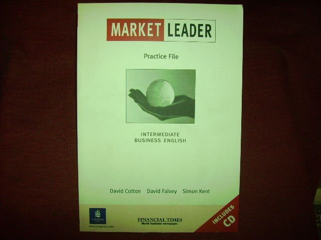 Market Leader Intermediate. Business English. Practice File Pack mit CD: Intermediate Practice File Pack. - Cotton, David; Falvey, David; Kent, Simon