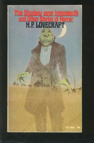 The Shadow Over Innsmouth and Other Stories of Horror - H. P. Lovecraft