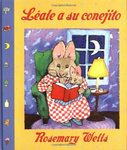 Read To Your Bunny (leale A Su Cone Jito) - Hardcover - Rosemary Wells