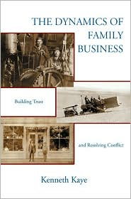The Dynamics of Family Business: Building Trust and Resolving Conflict