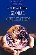The Declaration of Global Civilization - Zhang, Shaohua