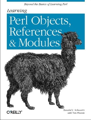 Learning Perl Objects, References, and Modules - Randal L. Schwartz; Tom Phoenix
