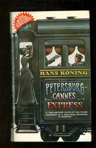 The Petersburg-Cannes Express - Hans Koning