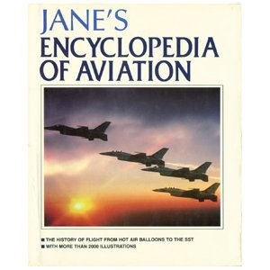 Janes's Encyclopedia of Aviation - Michael J. H. Taylor