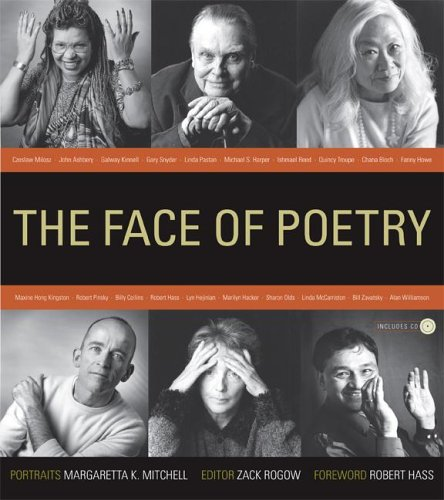 The Face of Poetry (Including CD) - Zack Rogow; Margaretta K. Mitchell; Robert Hass