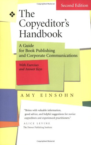 The Copyeditor's Handbook: A Guide for Book Publishing and Corporate Communications - Amy Einsohn