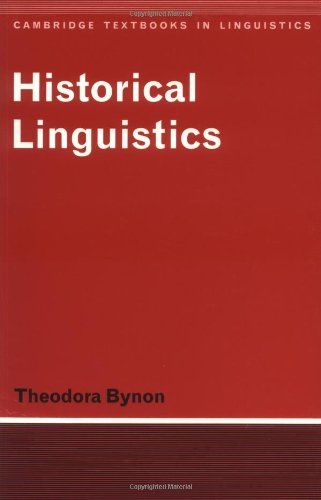 Historical Linguistics (Cambridge Textbooks in Linguistics) - Theodora Bynon