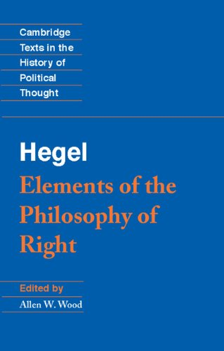 Hegel: Elements of the Philosophy of Right (Cambridge Texts in the History of Political Thought) - Georg Wilhelm Fredrich Hegel