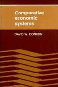 Comparative Economic Systems: Objectives, Decision Modes, and the Process of Choice