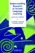 Understanding Research in Second Language Learning: A Teacher's Guide to Statistics and Research Design
