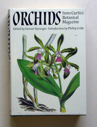 Orchids from Curtis´s Botanical Magazine. - Sprunger, Samuel (Hg.)