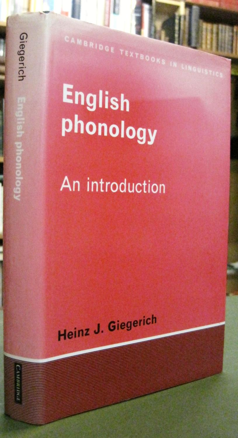 English Phonology: An Introduction - Giegerich, Heinz J.
