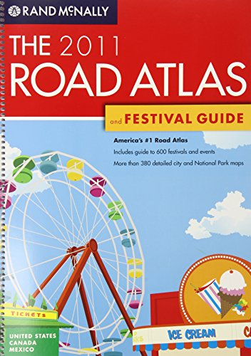 The Road Atlas and Festival Guide (Rand McNally Road Atlas  &  Festival Guide) - Rand McNally Corp.