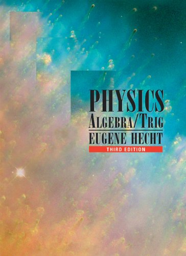 Physics: Algebra/Trig (with CD-ROM) - Eugene Hecht